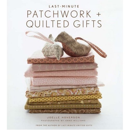 Cover of Last Minute Patchwork Gifts