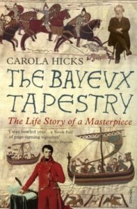 Cover of Bayeux Tapestry by Carola Hicks
